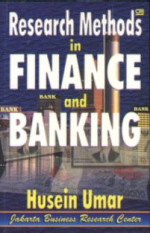 RESEARCH METHODS IN FINANCE AND BANKING